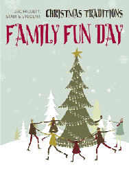 Traditions of Christmas: Family Fun Day