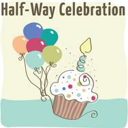 Half-Way Celebration
