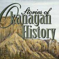Cover illustration of an Okanagan Historical Society publication. Courtesy of the Okanagan Historical Society/UBC Library