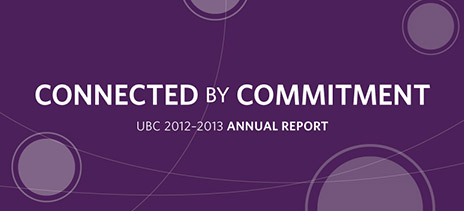 Connected by Commitment: the 2013 UBC Annual Report
