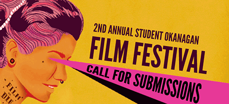 Graphic for 2nd annual Student Okanagan Film Festival