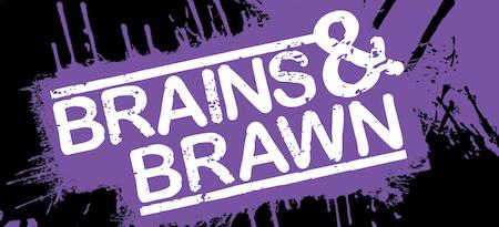 Graphic for Brains & Brawn Battle