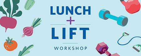 Lunch & Lift workshop graphic