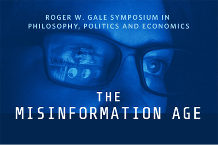 Roger W. Gale Symposium in Philosophy, Politics and Economics graphic