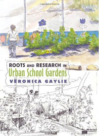 Roots and Research in Urban School Gardens